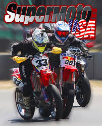 supermoto racing this weekend today s cycle coverage racing