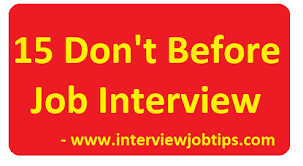 The Do S And Don Ts Of An Interview 15 Dont Before Job Interview Dos And Dont Before
