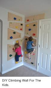 climbing kids and for p diy climbing wall for