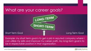 long term and short term career goals examples examples of short and long term career goals serpto
