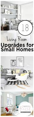 Tips For Decorating A Small Living Room 18 Living Room Upgrades For Small Homes
