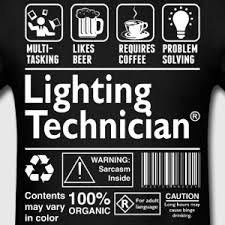lighting technician. lighting technician multitasking beer coffee probl menu0027s tshirt