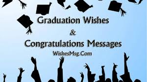 Graduation Wishes And Messages Congratulation Quotes Wishesmsg