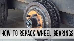 how to repack trailer wheel bearings start to finish
