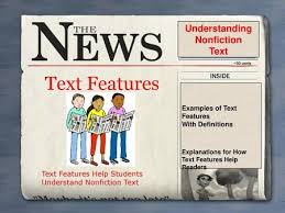 Text Features Help Students Understand Nonfiction Text - ppt video online  download