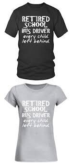 High School Batch Shirt Design High School Batch T Shirt Retired School Bus Driver Humorous