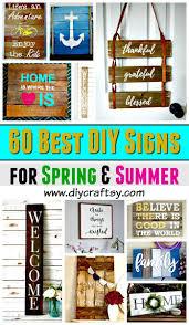 diy signs 60 best diy sign ideas for spring summer diy home decor