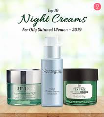 top 11 night creams for oily skinned