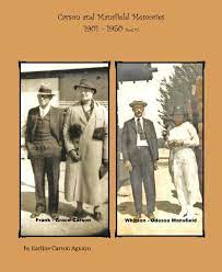 Carson and Mansfield Memories 1901 - 1950 Bool #2 by Earline Carson Aguayo  | Blurb Books