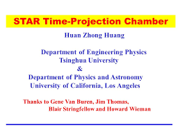 STAR Time-Projection Chamber Huan Zhong Huang Department of ...