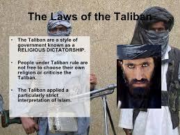 the laws of the taliban the laws of the taliban <ul><li>the taliban are a style