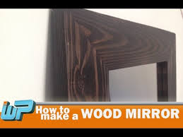 wood mirror frame. How To Make A Wood Mirror Frame H