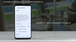 Blue Light Filter S9 Samsung Galaxy S9 How To Enable And Use Blue Light Filter