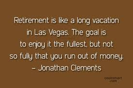 Quotes About Retirement Amazing Retirement Quotes And Sayings Images Pictures CoolNSmart