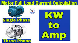 Motor Full Load Amps Chart Kw To Amps 1phase 3phase Motor Amps Calculation Current Calculation Electrical Formula