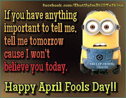 happy april fools day quotes and sayings