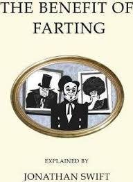 the benefit of farting explained jonathan swift  the benefit of farting explained
