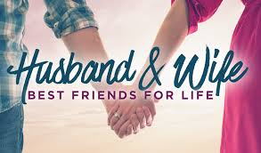 Husband And Wife Best Friends For Life Archives OAK RIDGE BAPTIST Inspiration Best Husband And Wife