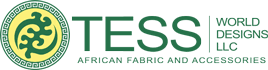Tess World Designs - Traditional <b>African Fabric</b> for Any Need– Tess ...