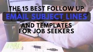 Follow Up Email After Interview Sample Subject Line All Capture
