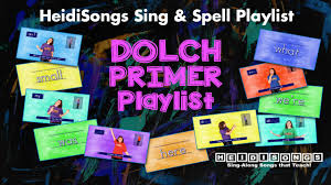 dolch primer sing spell custom playlist dolch primer sight words heidisongs