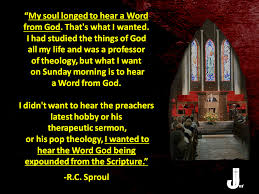Worship Quotes 50 Wonderful RC Sproul Quote On Preaching And Worship When I Wasn't Flickr