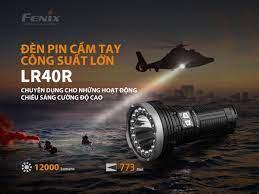 Đèn pin Fenix LR40R 12000 lumens - Fenixlight.vn phân phối chính hãng