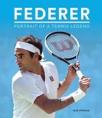 Spragg, I: Federer - Portrait of Tennis Legend: Portrait of a Tennis Legend  (Y) : Spragg, Ian: Amazon.de: Bücher