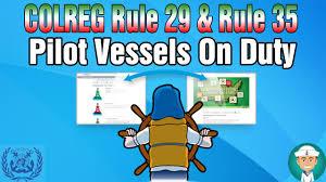 Vessel At Anchor Lights Colreg Rule 29 Rule 35 Pilot Vessels On Duty