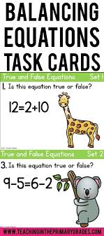 balancing addition and subtraction equations first grade task cards 1 oa d7