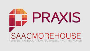 praxis a guest blog from isaac morehouse reinventing education college alternatives