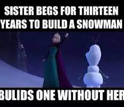 15 Funny Frozen Jokes And Memes Only True Fans Will Love | Gurl.com via Relatably.com