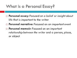 personal essay your first summative assignment what is a what is a personal essay