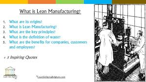 What Is Lean What Is Lean Manufacturing