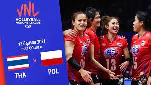 ถ่ายทอดสด วอลเลย์บอลหญิง เนชันส์ลีก 2021 ไทย vs โปแลนด์ Full HD พากย์ไทย