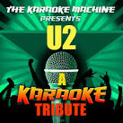 The Karaoke Machine Presents - U2