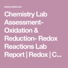 Chemistry Lab Assessment- Oxidation & Reduction- Redox Reactions Lab ...