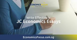 jc economics essays economics tuition economics focus  jc economics essays economics tuition economics focus economics focus singapore