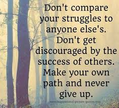 Don't Compare Your Struggles The Best Quotes Picture Awesome Dont Compare Quotes