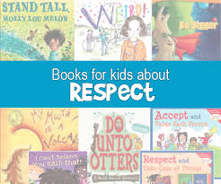 what is respect respect definition for kids books for kids about what respect is