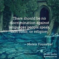 Discrimination Quotes Delectable There Should Be No Discrimination Against Languages People Speak