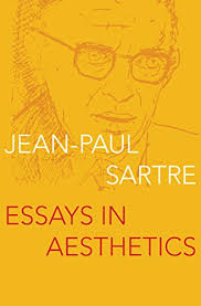 essays in aesthetics kindle edition by jean paul sartre  essays in aesthetics by sartre jean paul