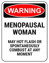 warning menopausal woman may hot flash
