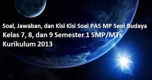 We did not find results for: Soal Kunci Kisi Pas Seni Budaya Kelas 7 Semester 1 Smp Mts Kurikulum 2013 Tp 2020 2021 Gelap Terang