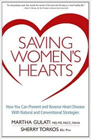 Buy Saving Women S Hearts How You Can Prevent And Reverse Heart