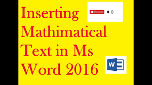 how to write mathematical equations expressions formulas in microsoft word 2007 2010 2016 2016