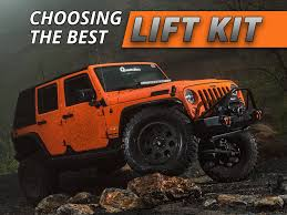 how to choose the best jeep lift kit