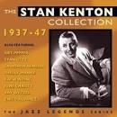 The Stan Kenton Collection: 1937-1947