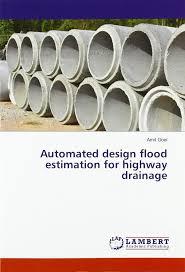 Design Flood Estimation Automated Design Flood Estimation For Highway Drainage Amit