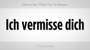 How To Say I Miss You In German German Lessons